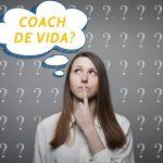 O Que É Coach De Vida (Life Coach)?